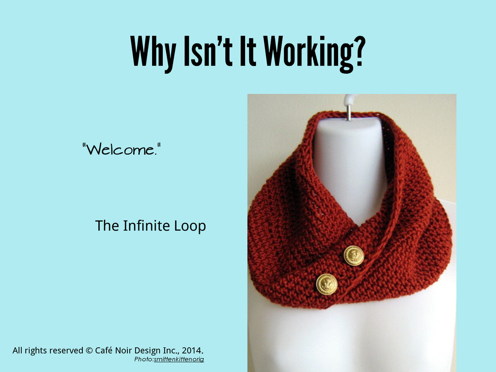 "Why Isn't It Working? ""Welcome."" The Infinite L..."