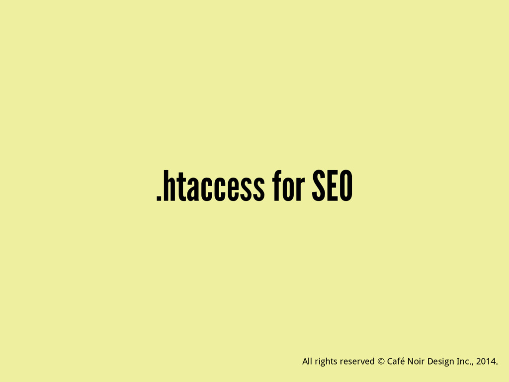 .htaccess for SEO All rights reserved © Café No...