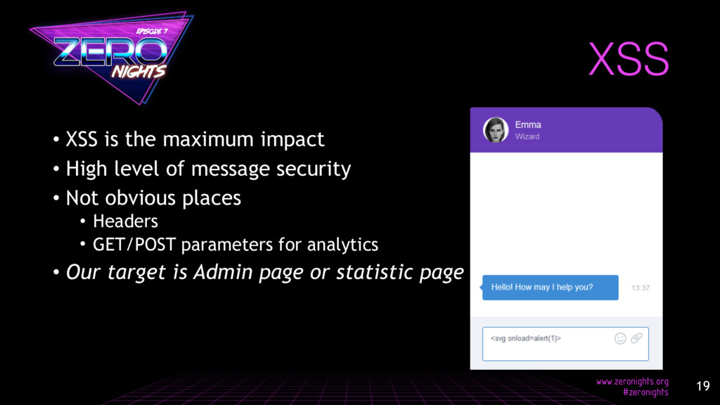 • XSS is the maximum impact • High level of mes...
