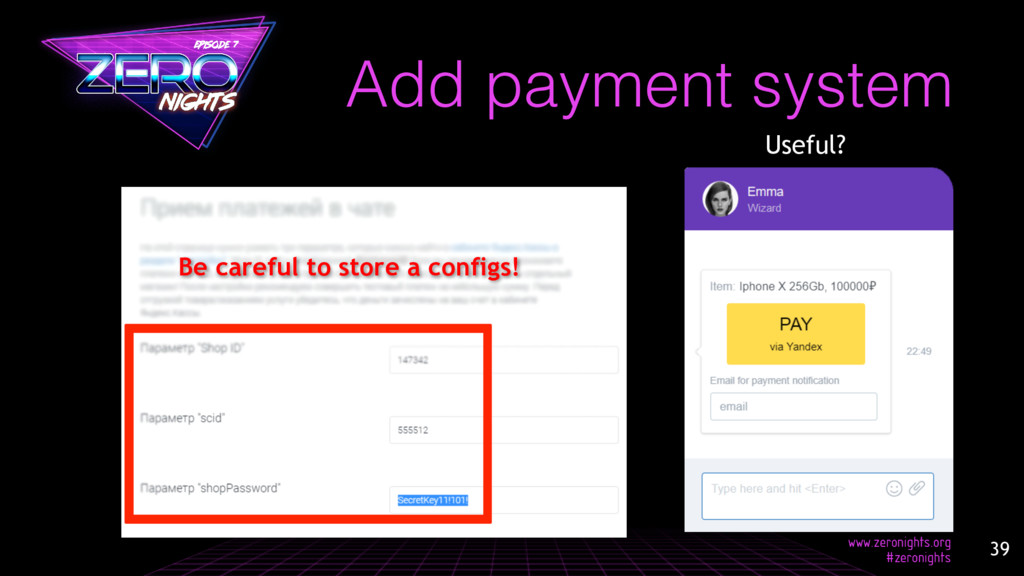 Add payment system Useful? Be careful to store ...