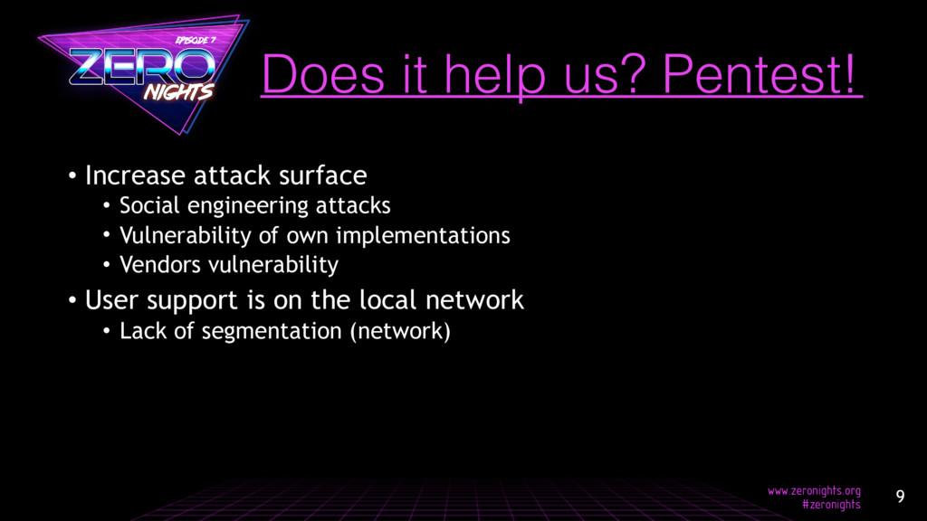 • Increase attack surface • Social engineering ...