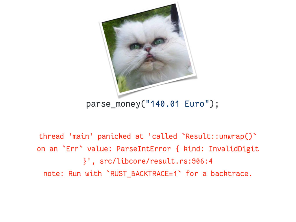 "parse_money(""140.01 Euro""); thread 'main' panic..."