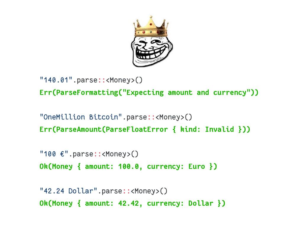 """""""140.01"""".parse::<Money>() Err(ParseFormatting(..."""