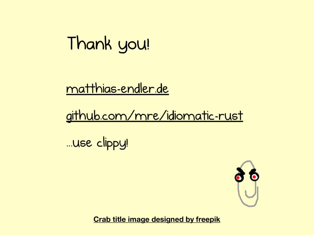 matthias-endler.de github.com/mre/idiomatic-rus...