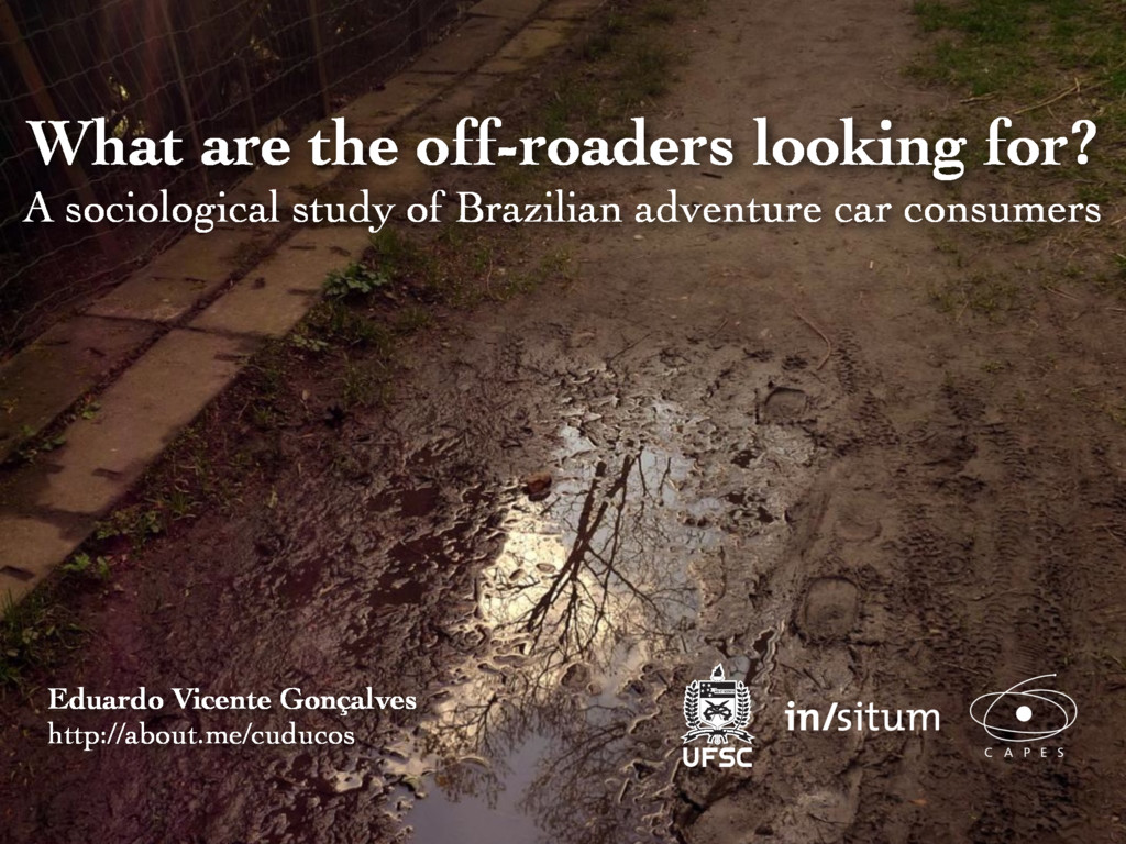 What are the off-roaders looking for? A sociolo...