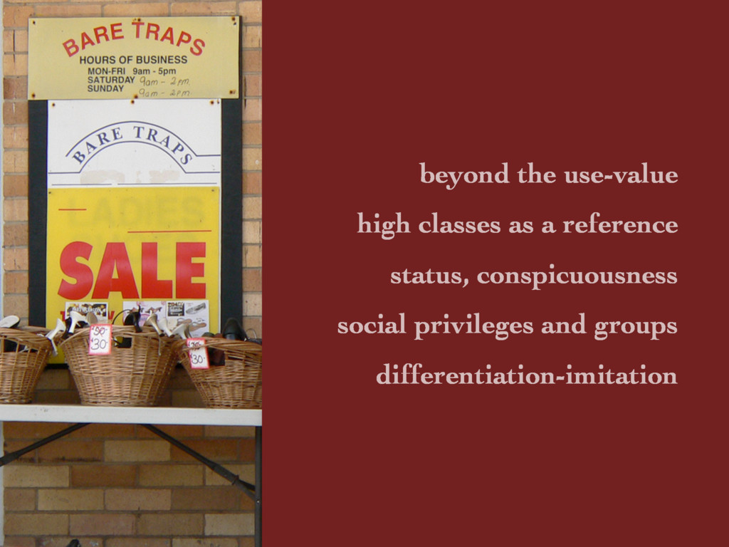 beyond the use-value high classes as a referenc...