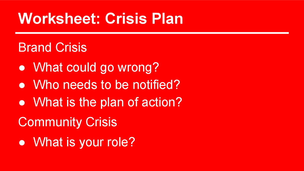 Worksheet: Crisis Plan Brand Crisis ● What coul...