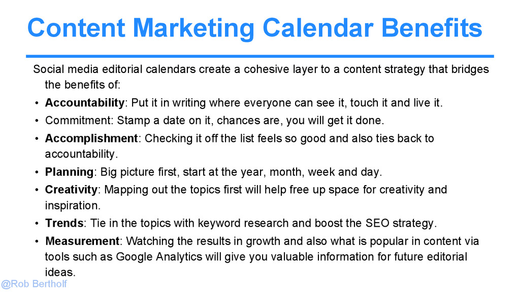 @Rob Bertholf Content Marketing Calendar Benefi...