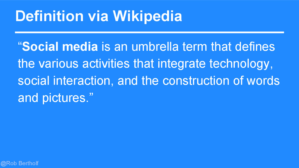 "@Rob Bertholf Definition via Wikipedia ""Social ..."