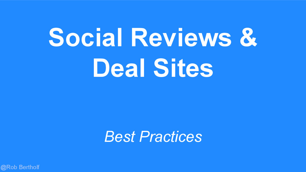 @Rob Bertholf Social Reviews & Deal Sites Best ...
