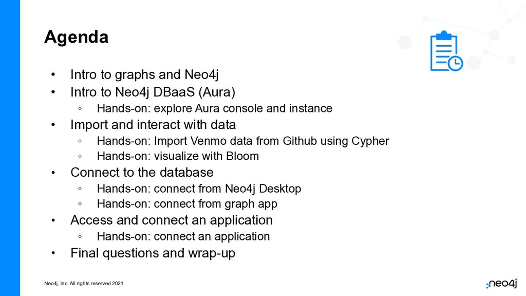 Neo4j, Inc. All rights reserved 2021 Agenda • I...