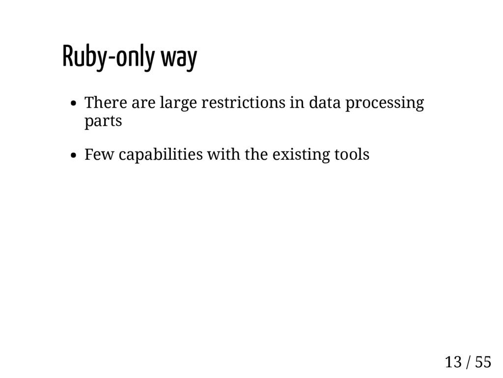 Ruby-only way There are large restrictions in d...