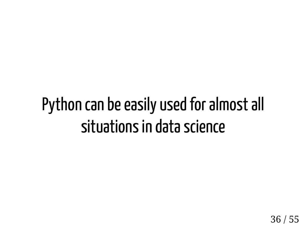 Python can be easily used for almost all situat...