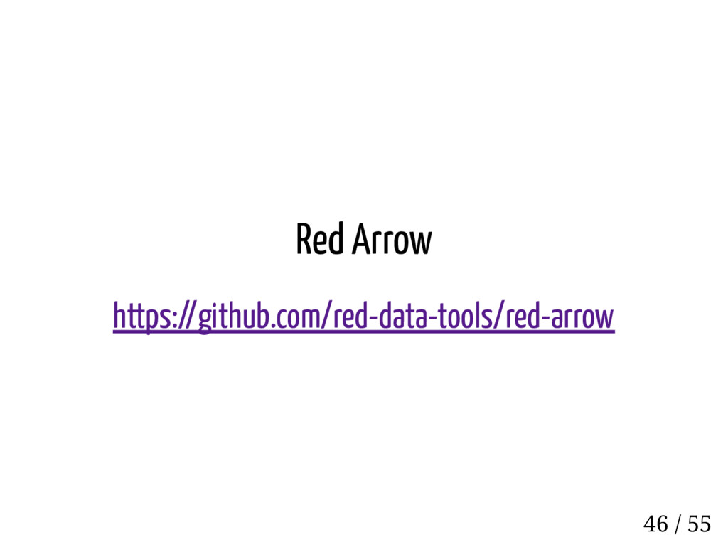 Red Arrow https://github.com/red-data-tools/red...