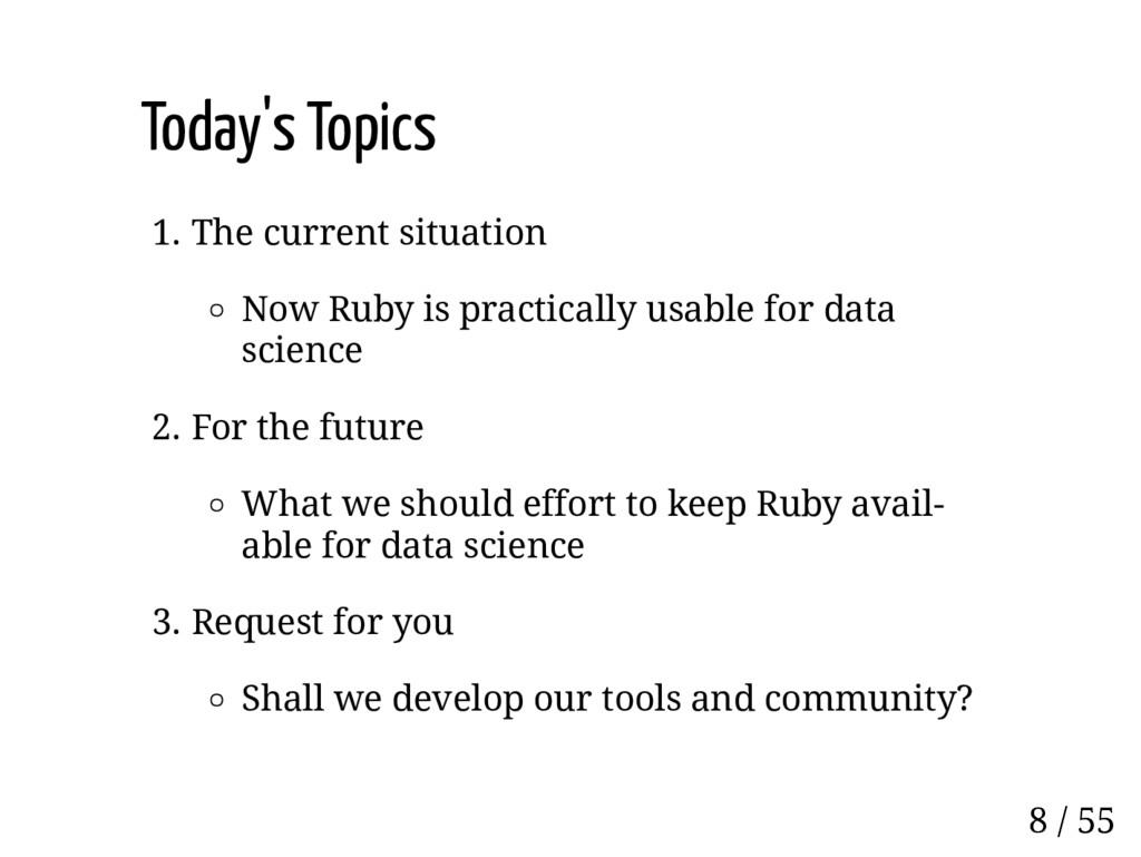 Today's Topics 1. The current situation Now Rub...