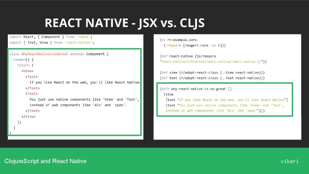 REACT NATIVE - JSX vs. CLJS ClojureScript and R...