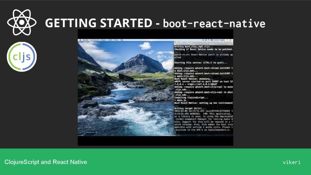 GETTING STARTED - boot-react-native ClojureScri...