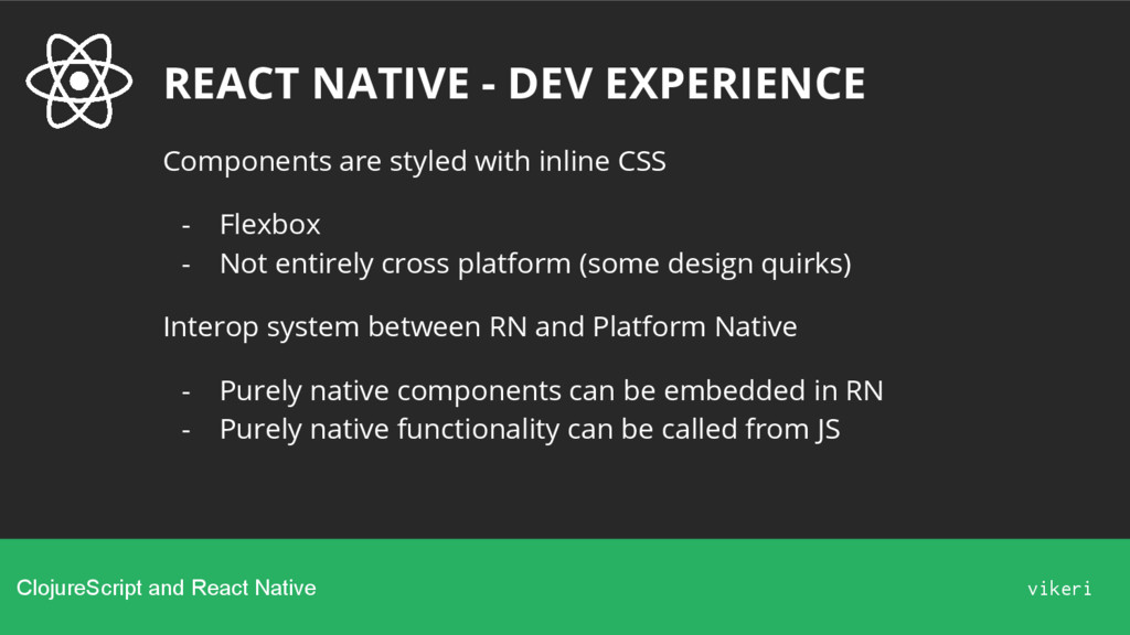 REACT NATIVE - DEV EXPERIENCE Components are st...