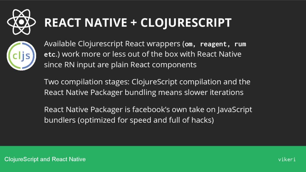 REACT NATIVE + CLOJURESCRIPT Available Clojures...