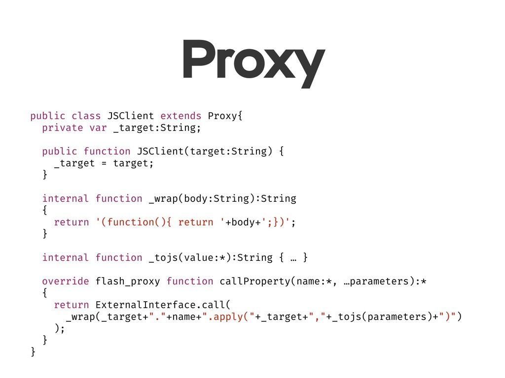 Proxy public class JSClient extends Proxy{ priv...
