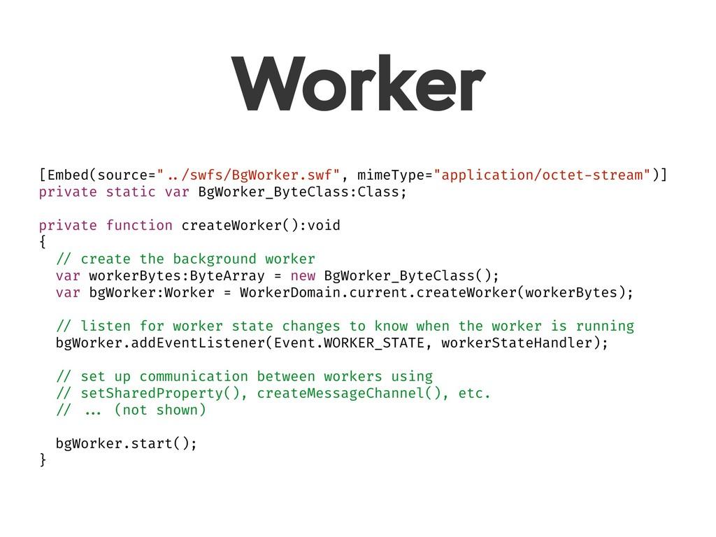 """Worker [Embed(source="""" ../swfs/BgWorker.swf"""", m..."""