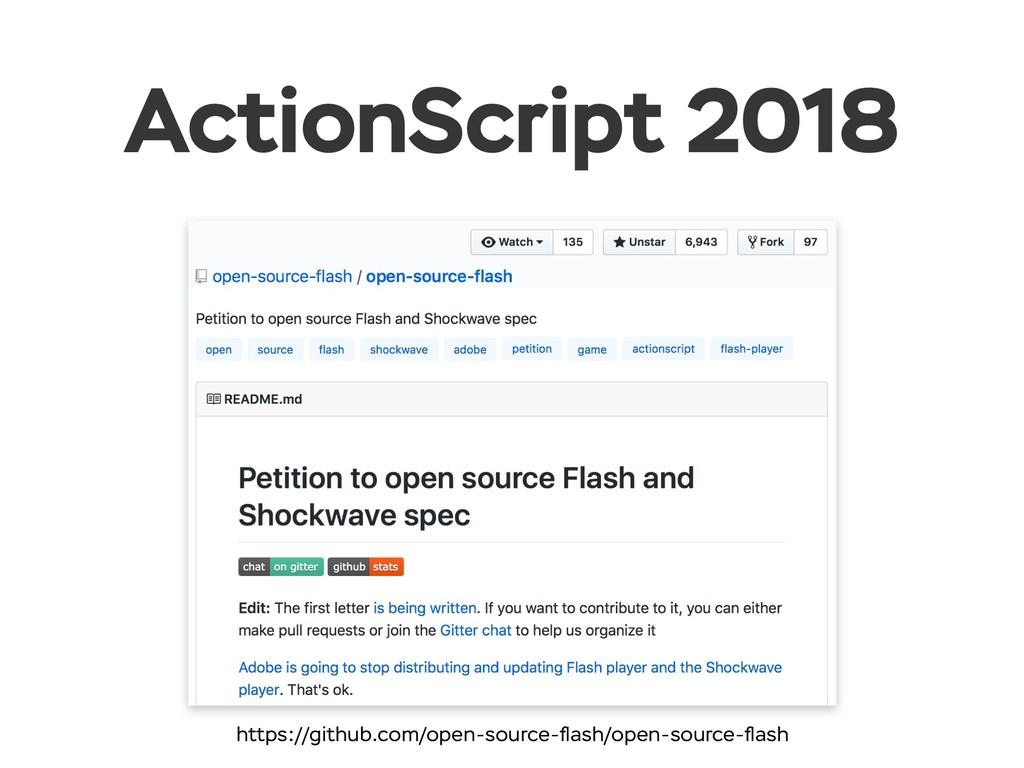 ActionScript 2018 https://github.com/open-sourc...