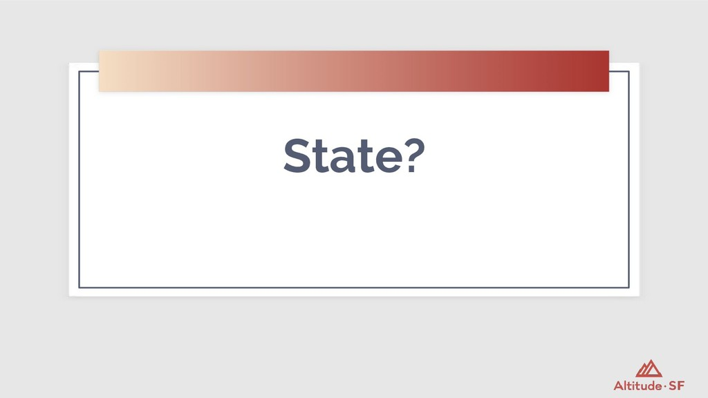 State?