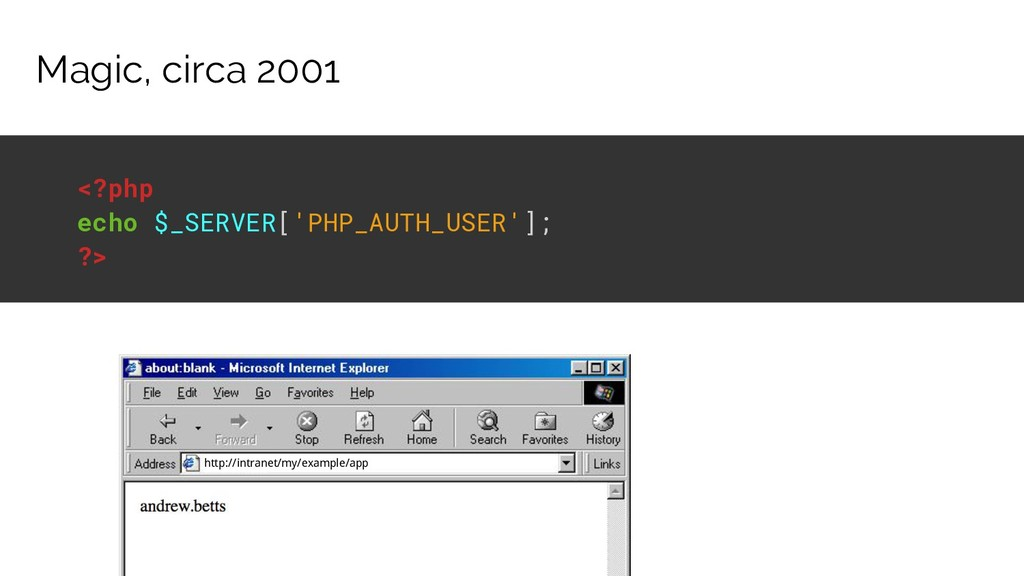 Magic, circa 2001 http://intranet/my/example/ap...