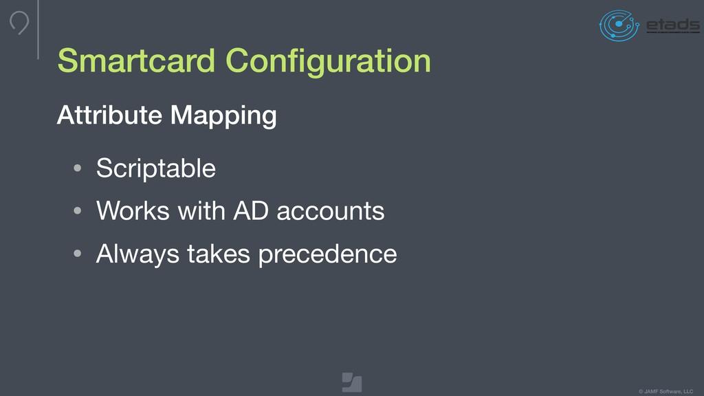 © JAMF Software, LLC Smartcard Configuration • S...