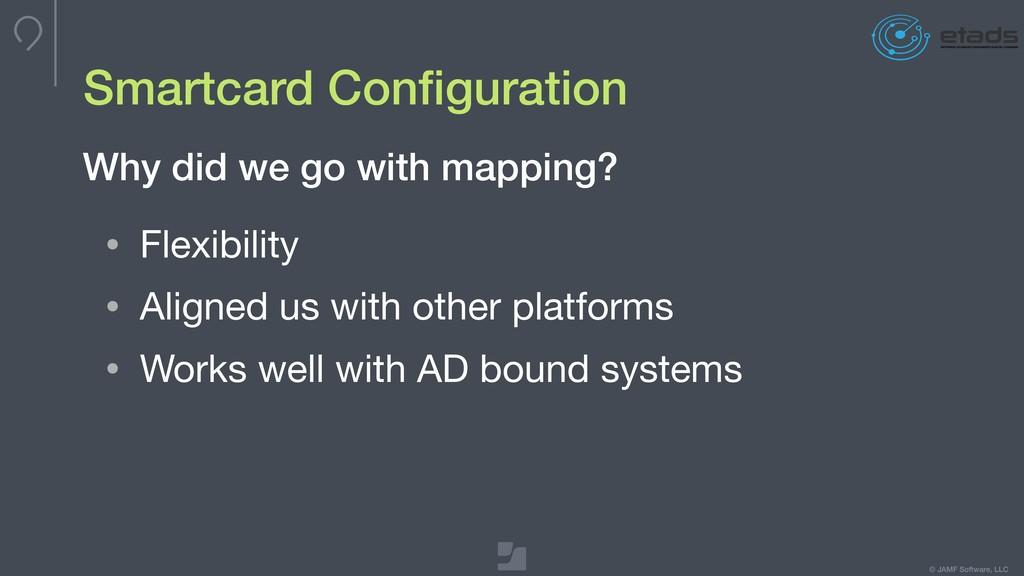 © JAMF Software, LLC Smartcard Configuration • F...