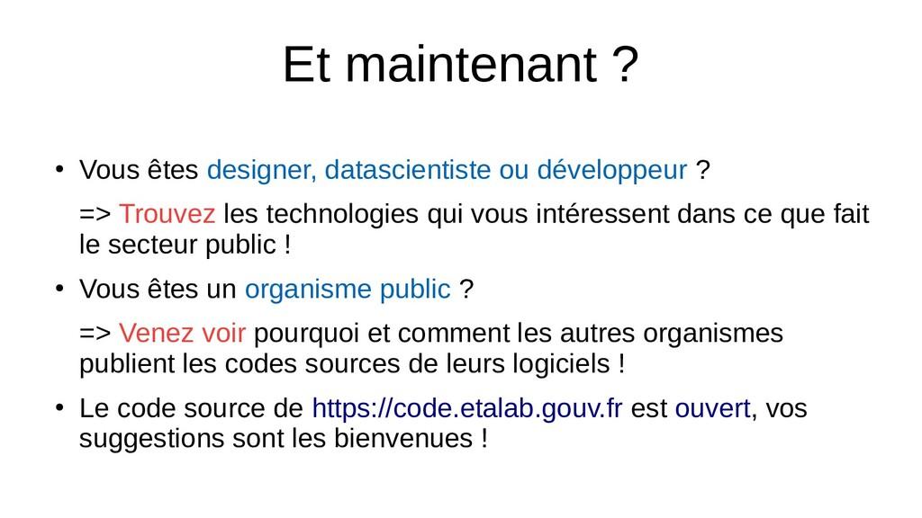 Et maintenant ? ● Vous êtes designer, datascien...