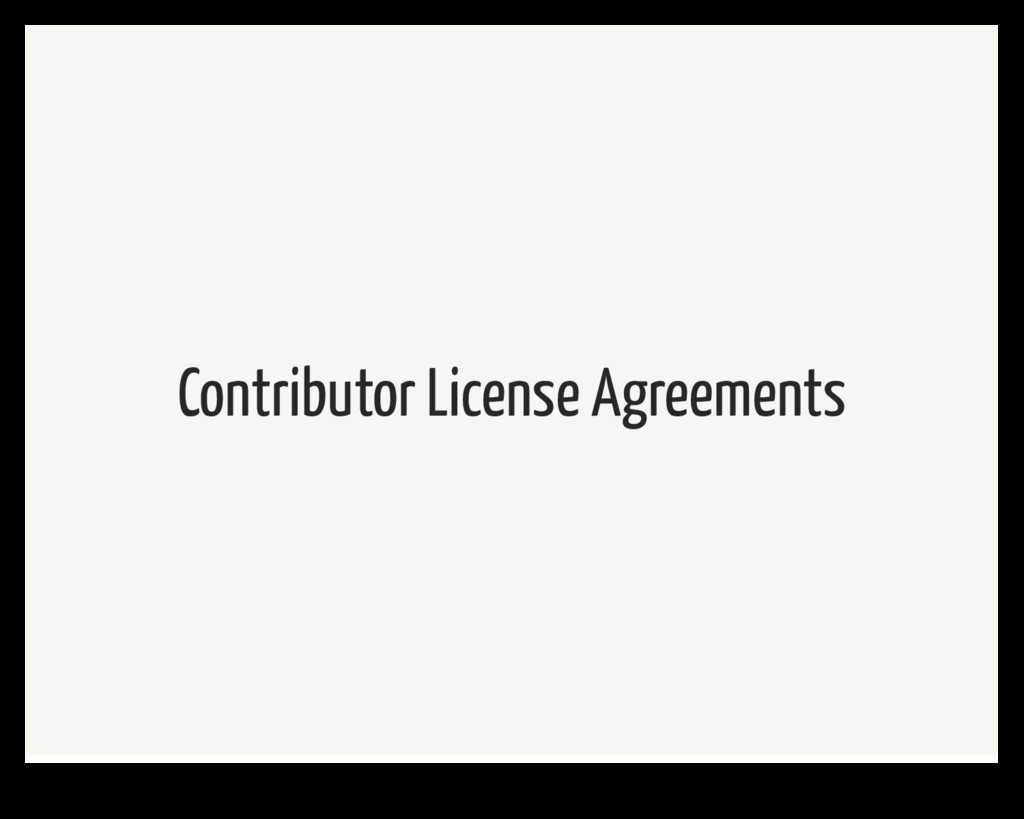 Contributor License Agreements