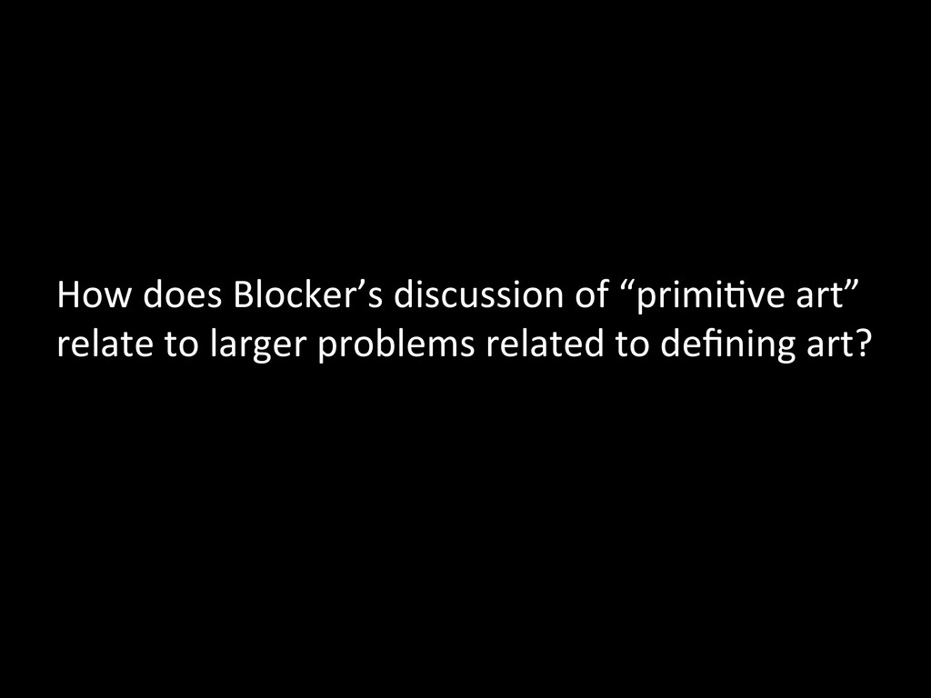 How does Blocker's discussion of ...