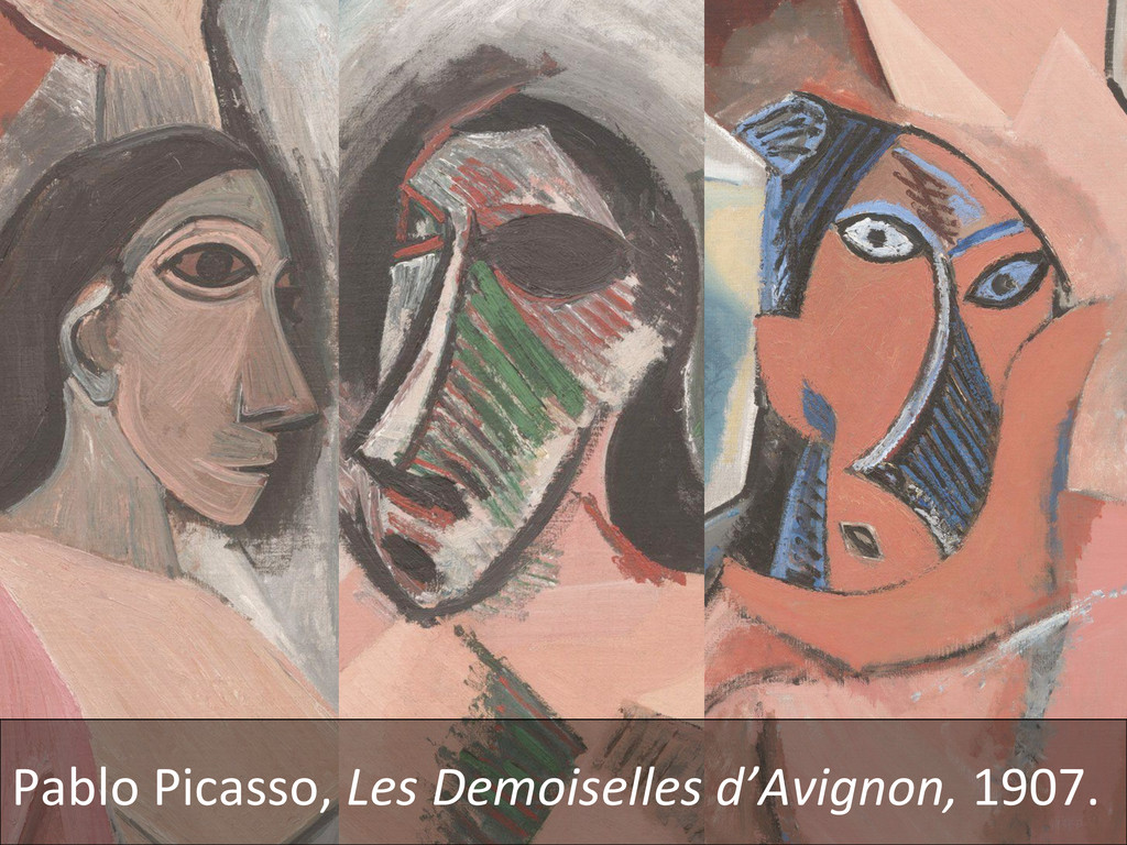 Pablo Picasso, Les Demoiselles d'Av...