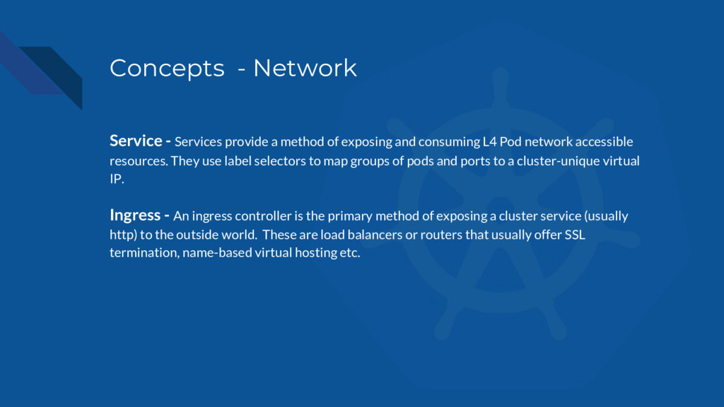 Concepts - Network Service - Services provide a...