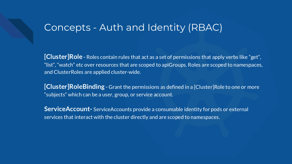 Concepts - Auth and Identity (RBAC) [Cluster]Ro...