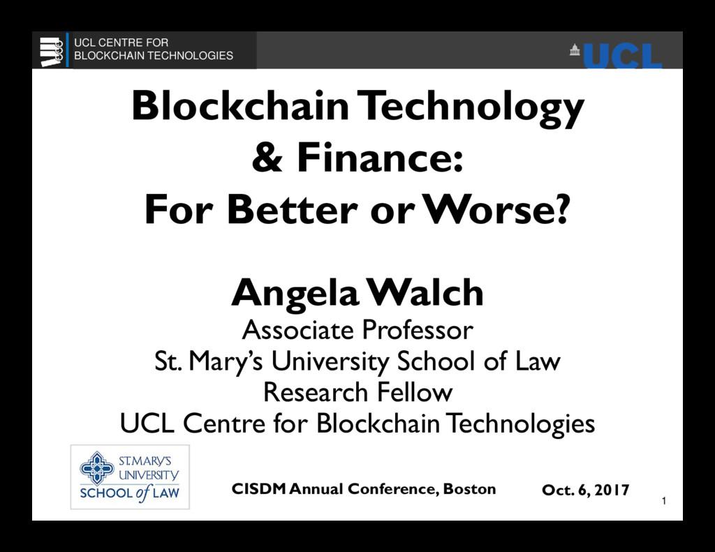 BlockchainTechnology & Finance: For Better or W...