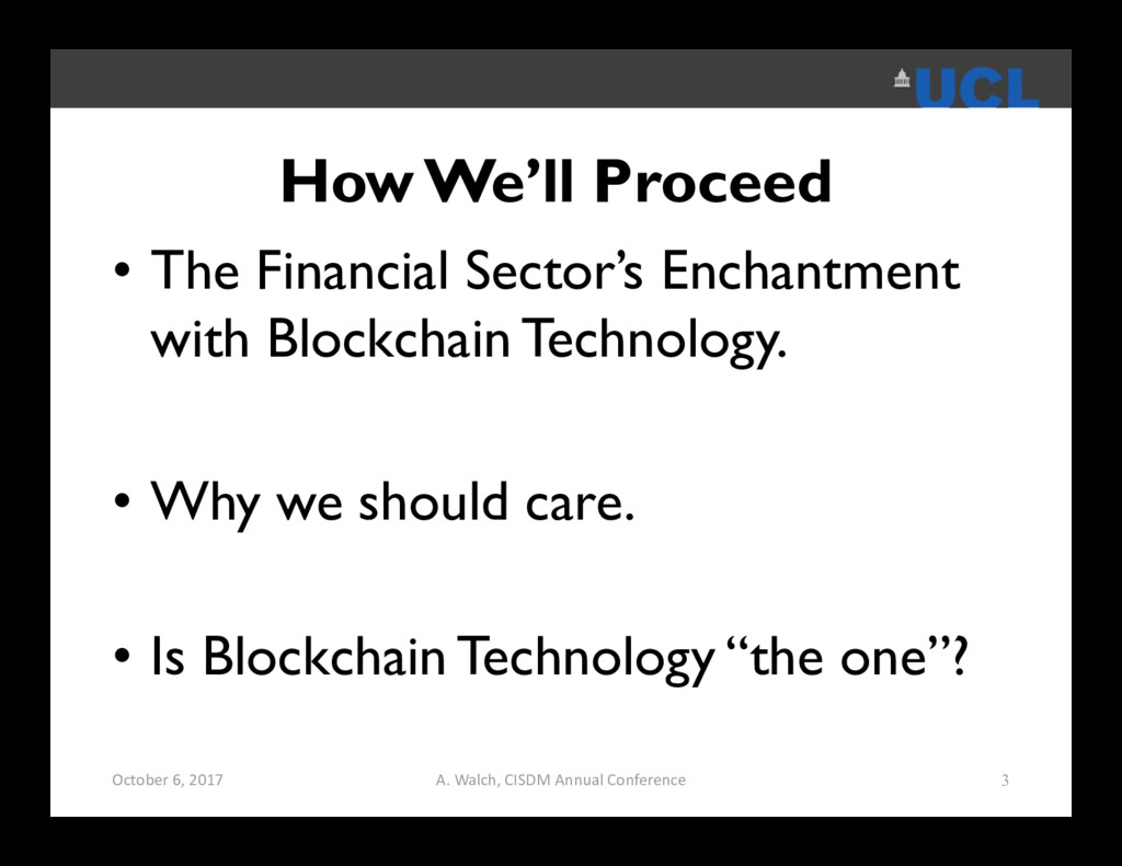 How We'll Proceed • The Financial Sector's Ench...
