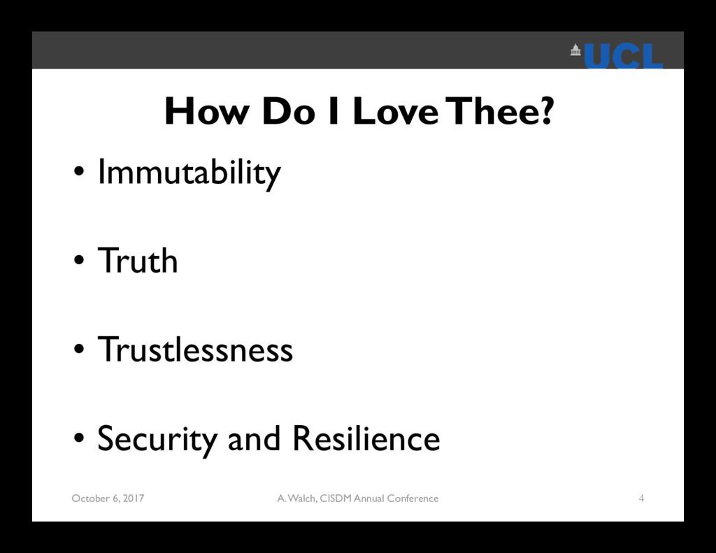 How Do I Love Thee? • Immutability • Truth • Tr...