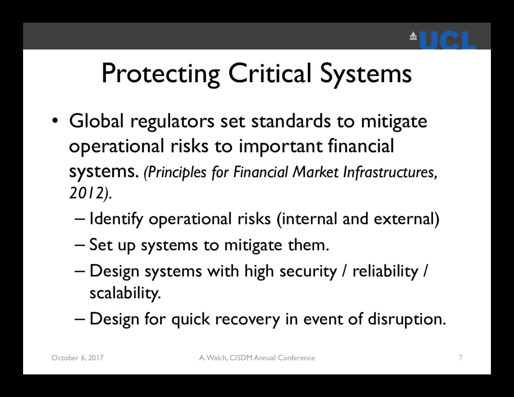 Protecting Critical Systems • Global regulators...