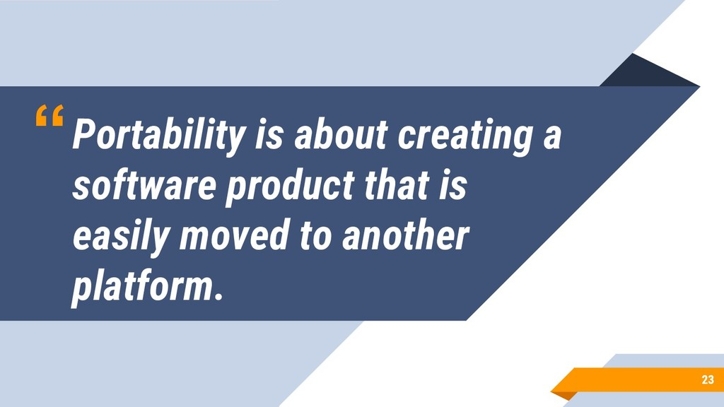 """""""Portability is about creating a software produ..."""