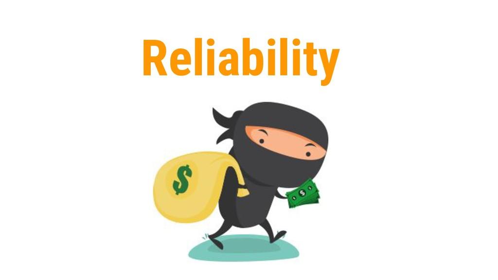 32 Reliability