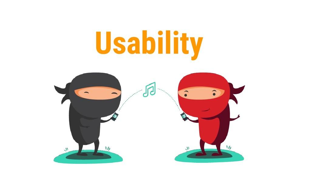 45 Usability