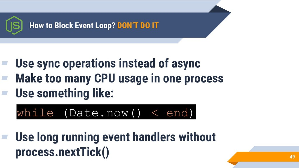 ▰ Use sync operations instead of async ▰ Make t...