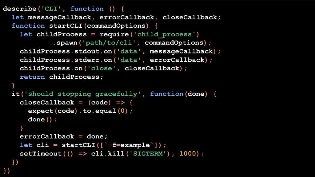 describe('CLI', function () { let messageCallba...