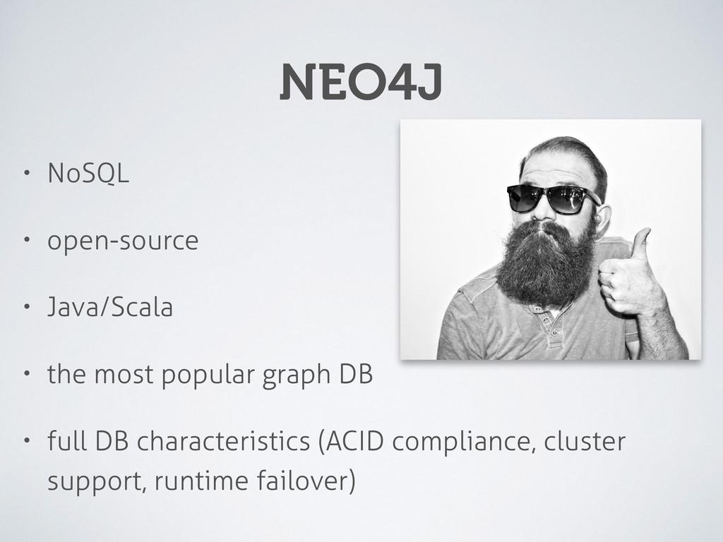 NEO4J • NoSQL • open-source • Java/Scala • the ...