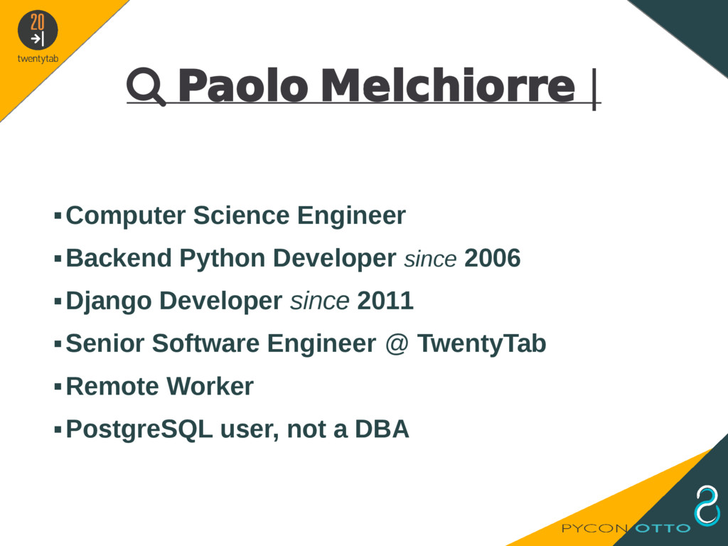  Paolo Melchiorre   ▪Computer Science Engineer...
