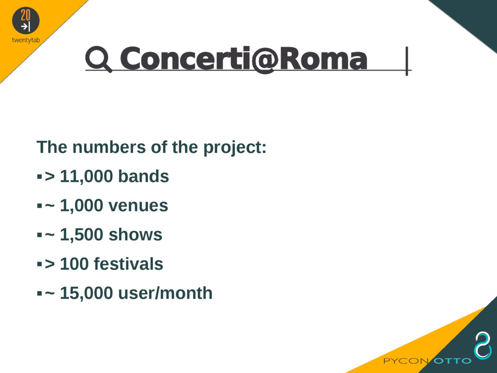  Concerti@Roma   The numbers of the project: ▪...