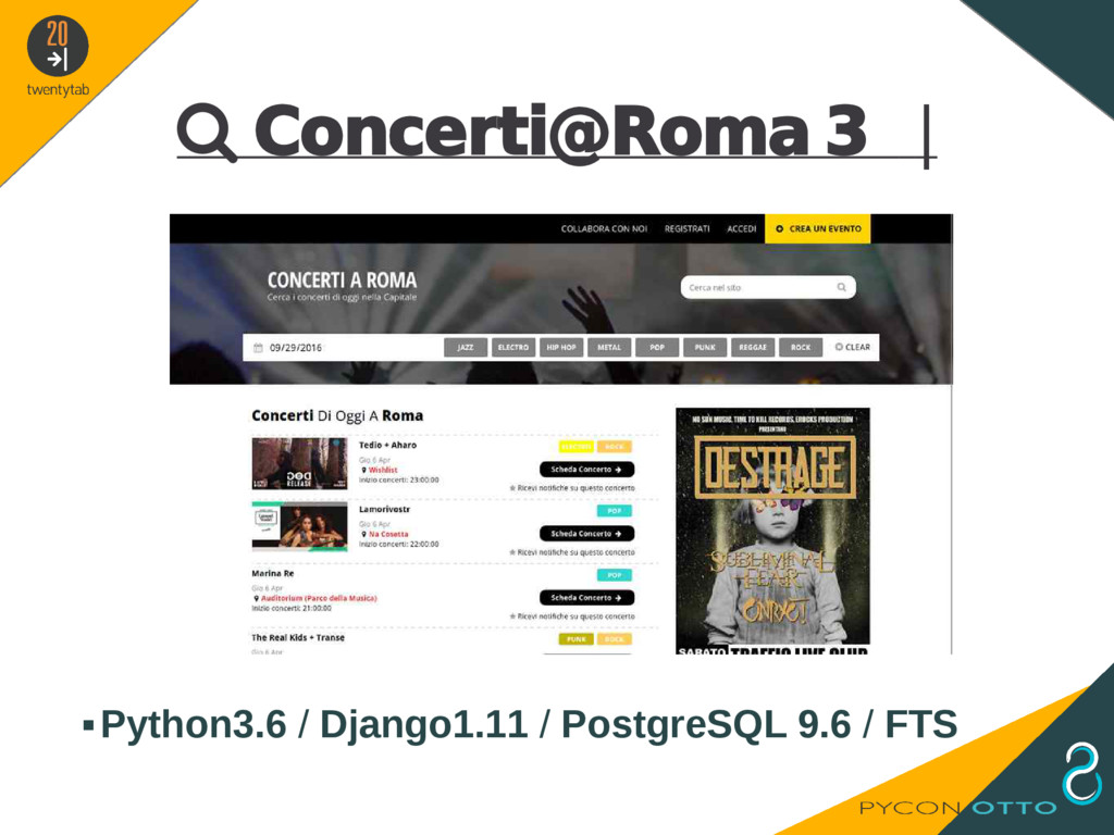  Concerti@Roma 3   ▪Python3.6 / Django1.11 / P...