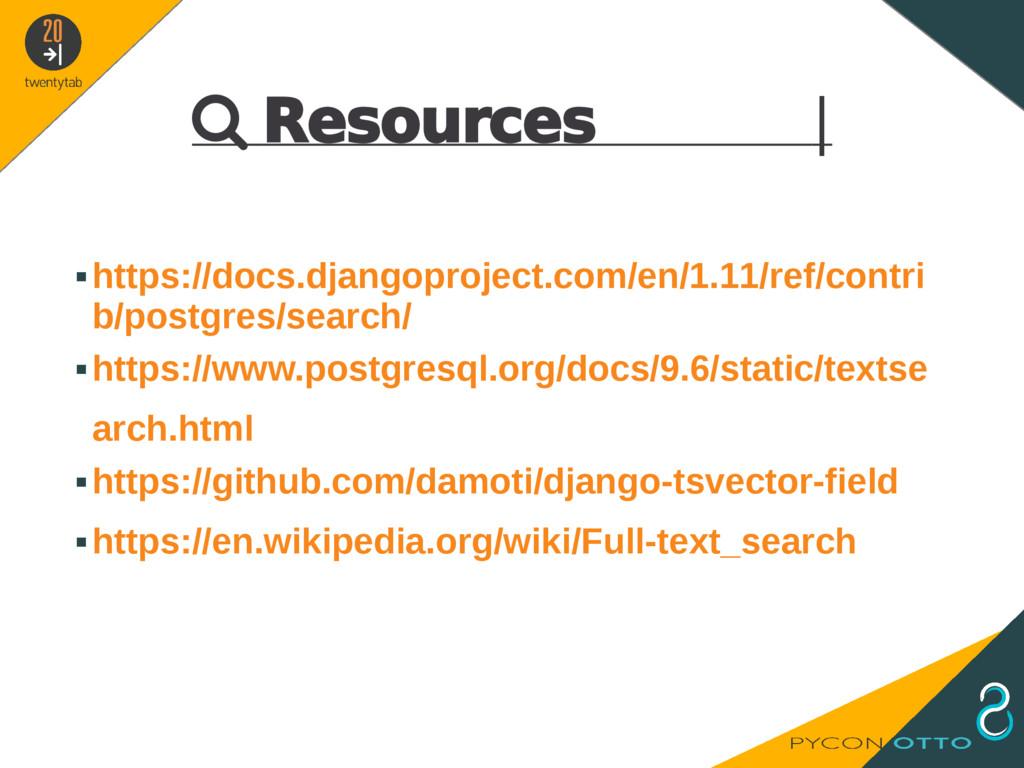  Resources   ▪https://docs.djangoproject.com/e...